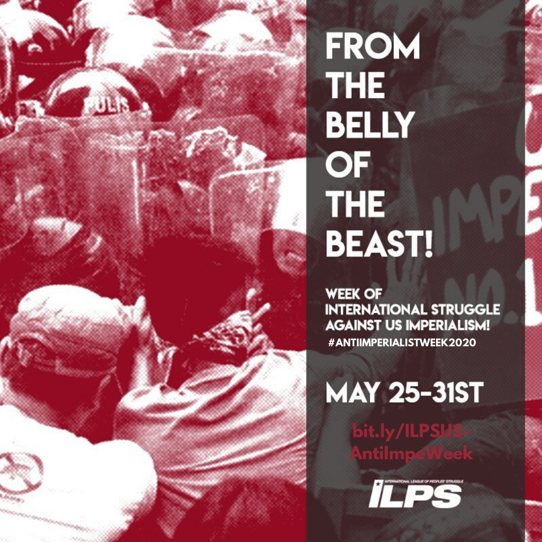 From The Belly Of The Beast Week Of Struggle Against Us Imperialism May 25 To 31