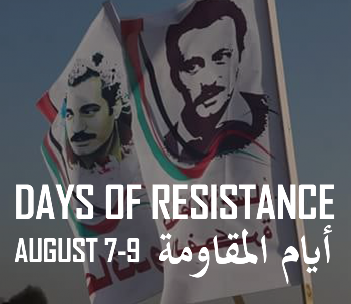 Days of resistance August 7-9